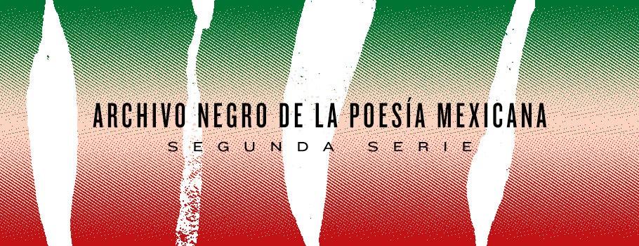 Colección Archivo Negro de la Poesía Mexicana